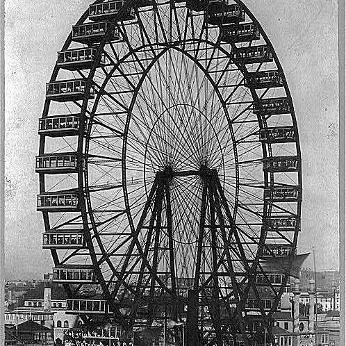 Ferris wheel at the Chicago World's Fair.
