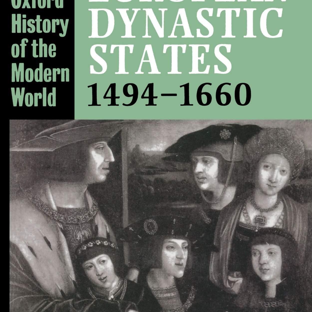 The European Dynastic States by Richard Bonney