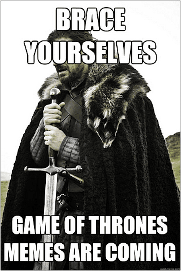 15 Brutally Funny 'Game of Thrones' Memes