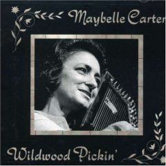 Maybelle Carter - Wildwood Pickin'