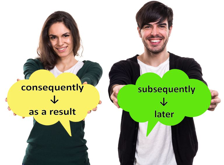 consequently and subsequently