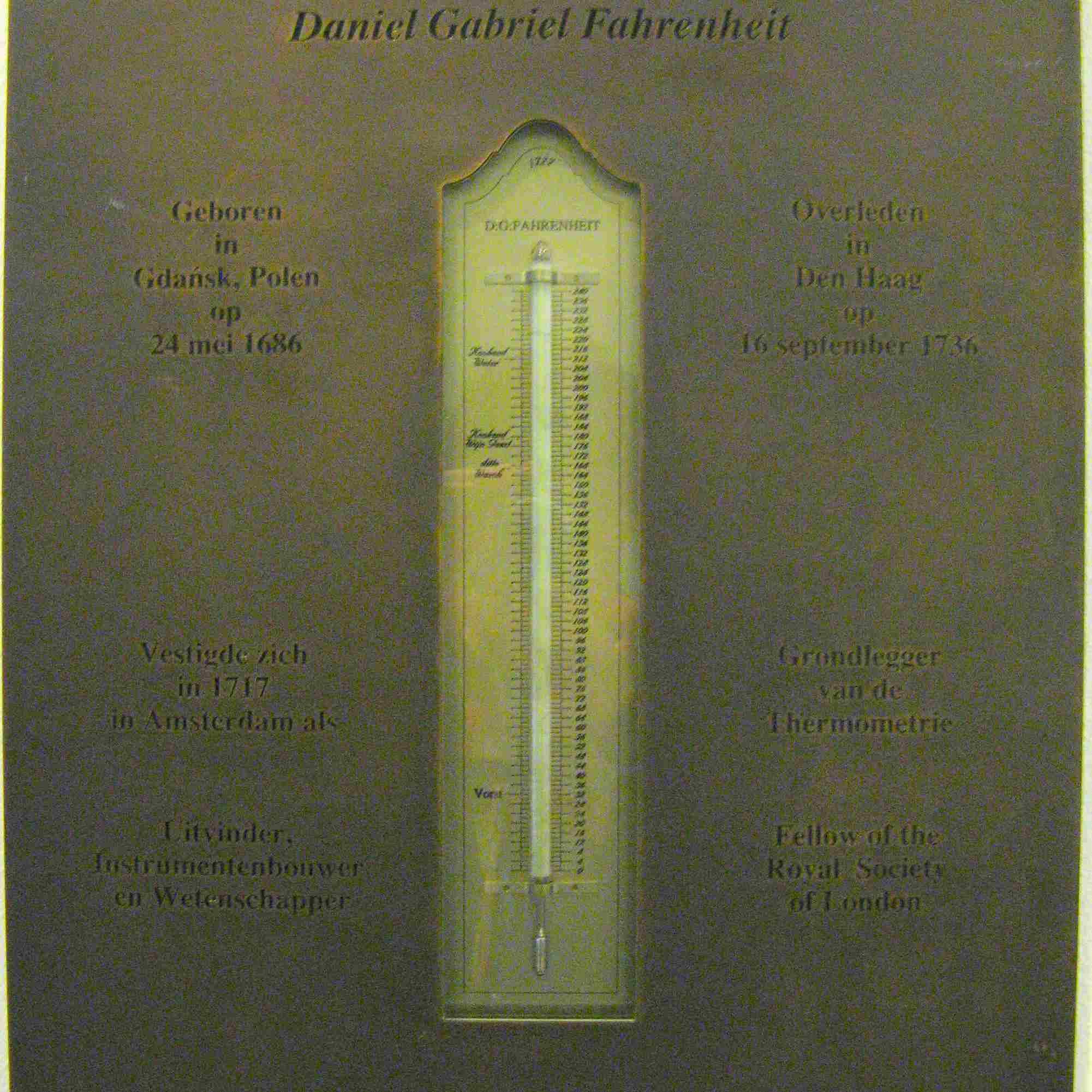 Memorial plaque dedicated to D.G. Fahrenheit.