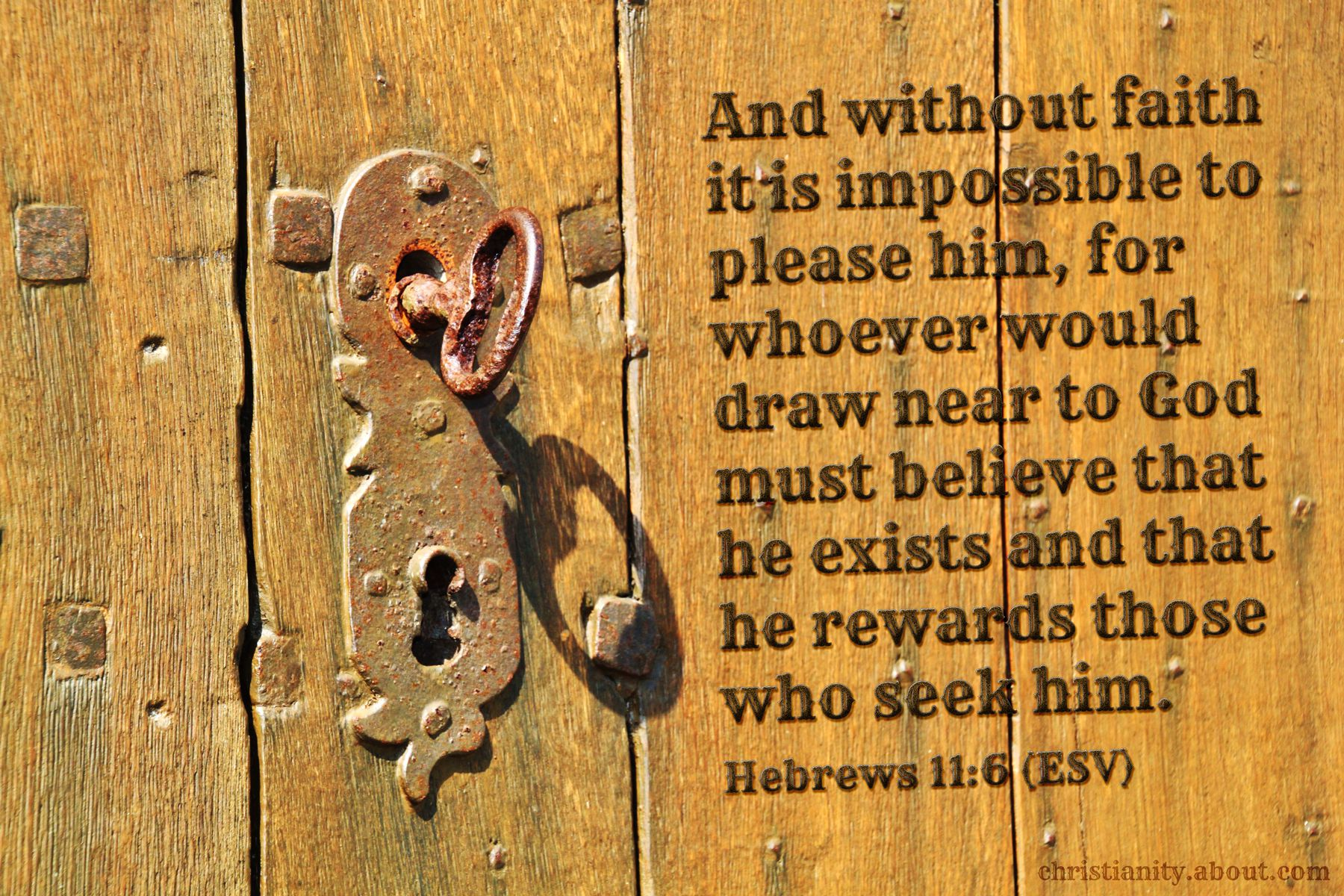 faith is the key - hebrews 11:6 - scripture of the day