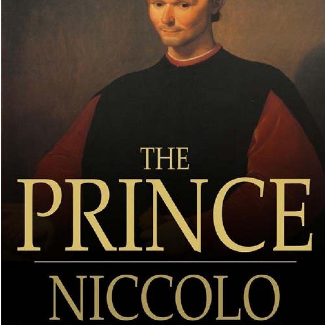 The Prince, by Nicholas Machiavelli