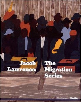 Catalogue of the exhibit at the MOMA of Jacob Lawrence's The Migration Series