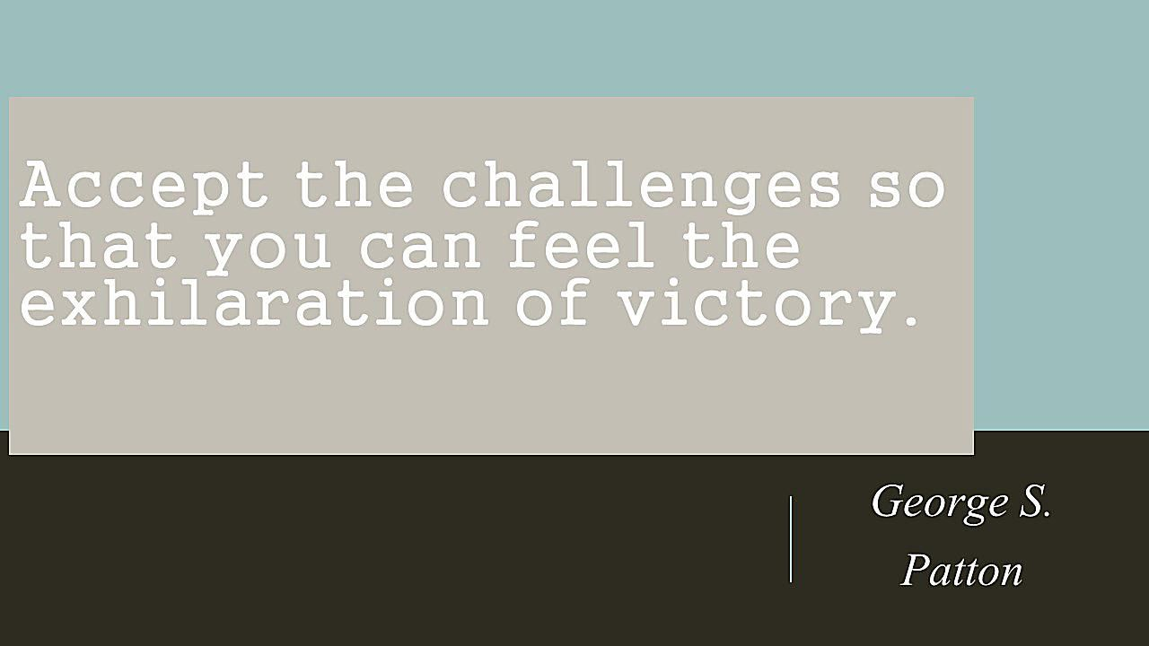 Inspirational Quote 1 George S Patton