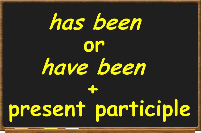 Definition And Examples Of Present Perfect Progressive
