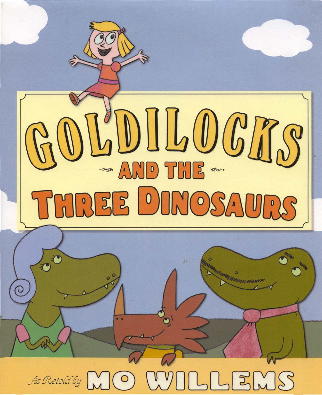 Goldilocks and the Three Dinosaurs - Picture Book Cover