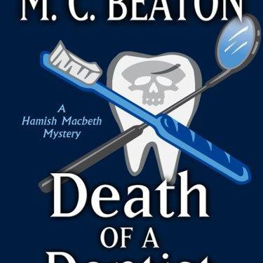 """""""Death of a Dentist"""" & Other Books"""