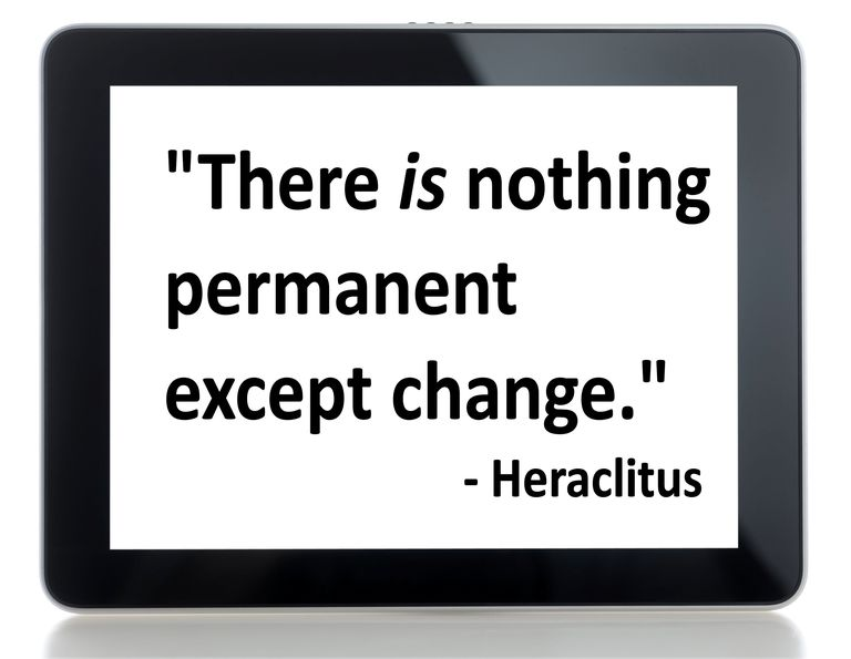"Text of Heraclitus quote that reads ""there is nothing permanent except change."""