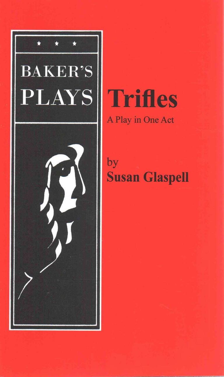 Trifles A One Act Play By Susan Glaspell