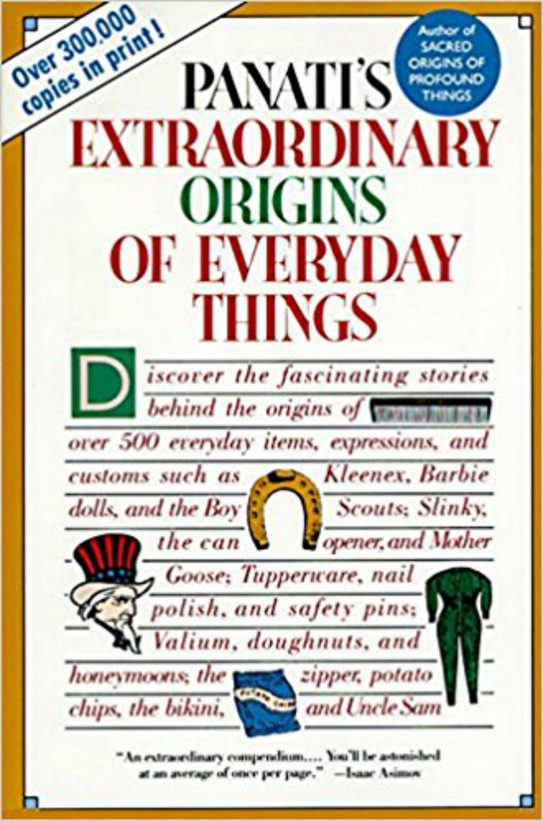 Extraordinary Origins of Everyday Things