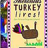 Cover art of Thelonius Turkey Lives! children's Thanksgiving picture book