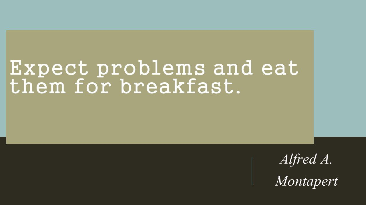 Quote About Overcoming Problems By Alfred A Montapert