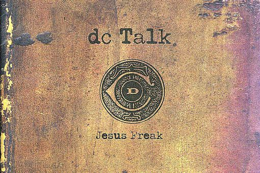 dc Talk Jesus Freak