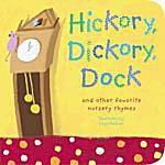 Arte de portada para el libro de cartón Hickory, Dickory, Dock y otras canciones infantiles favoritas d