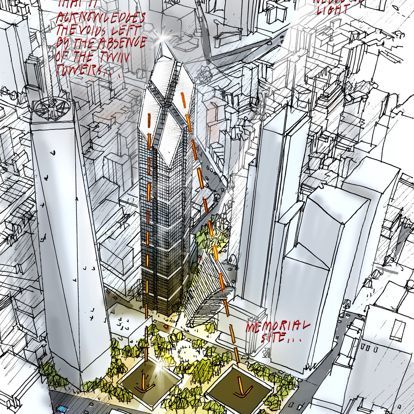 Architect's Sketch -- top of tower is oriented so that it acknowledges the voids left by the absence of the twin towers