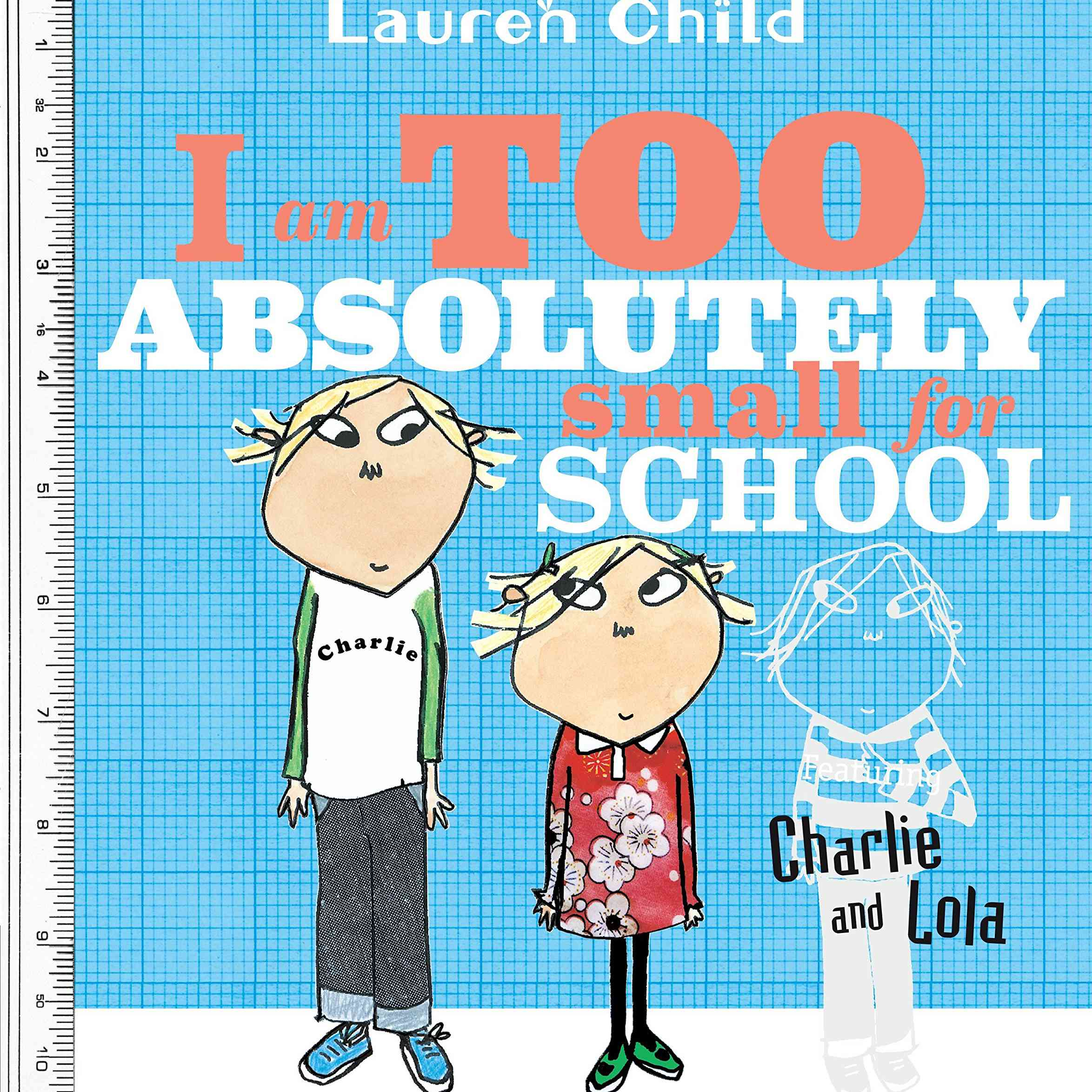 """Book cover of """"I Am Absolutely Too Small for School."""""""