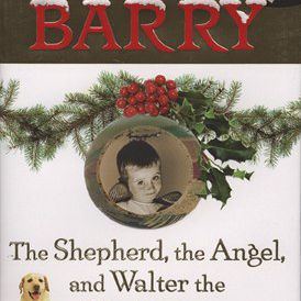 'The Shepherd, the Angel, and Walter the Christmas Miracle Dog' by Dave Barry