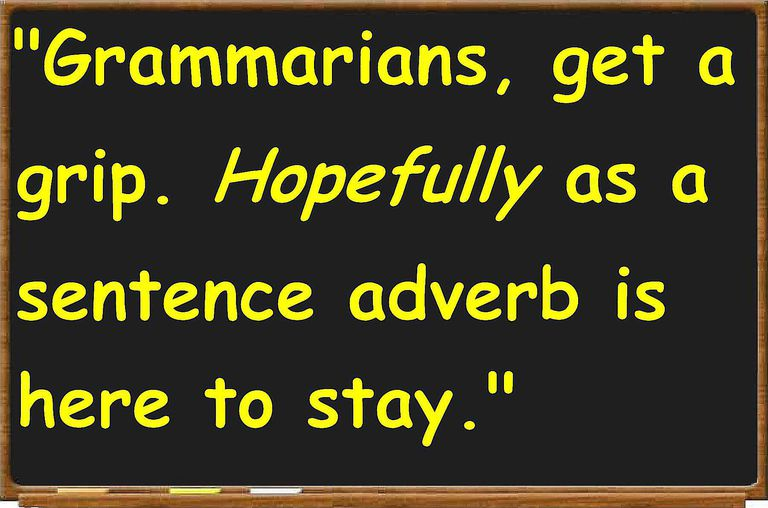 Hopefully And Other Sentence Adverbs In English