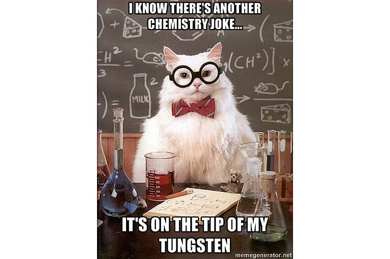 Chemistry Cat has another on the tip of his tungsten.