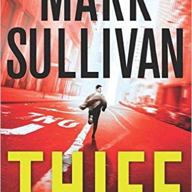 Thief, by Mark Sullivan