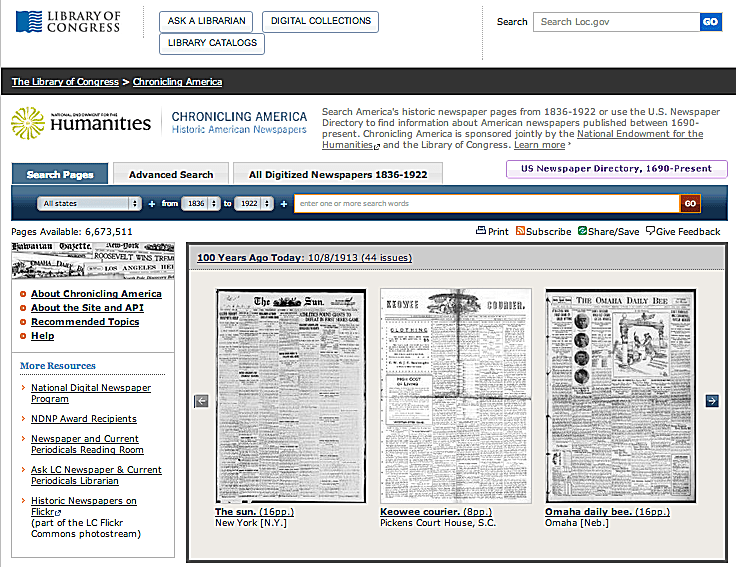 The Chronicling America website of the Library of Congress is a wonderful source for digitized historical newspapers.