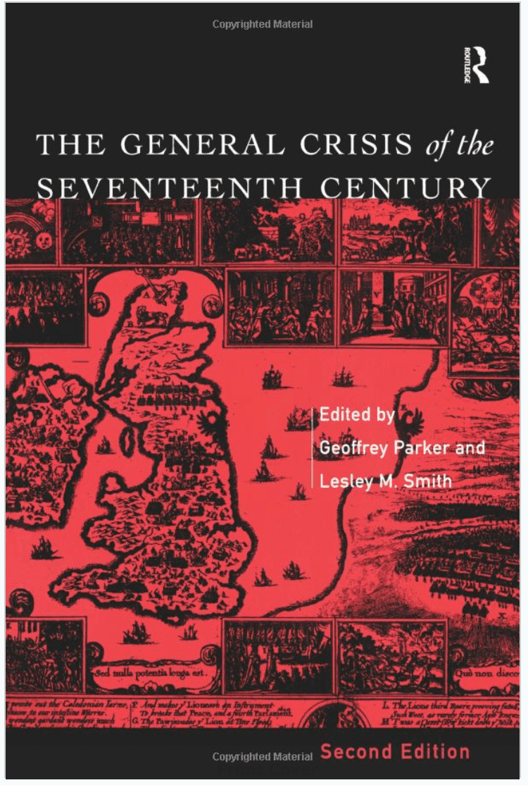 The General Crisis of the Seventeenth Century edited by Geoffrey Parker