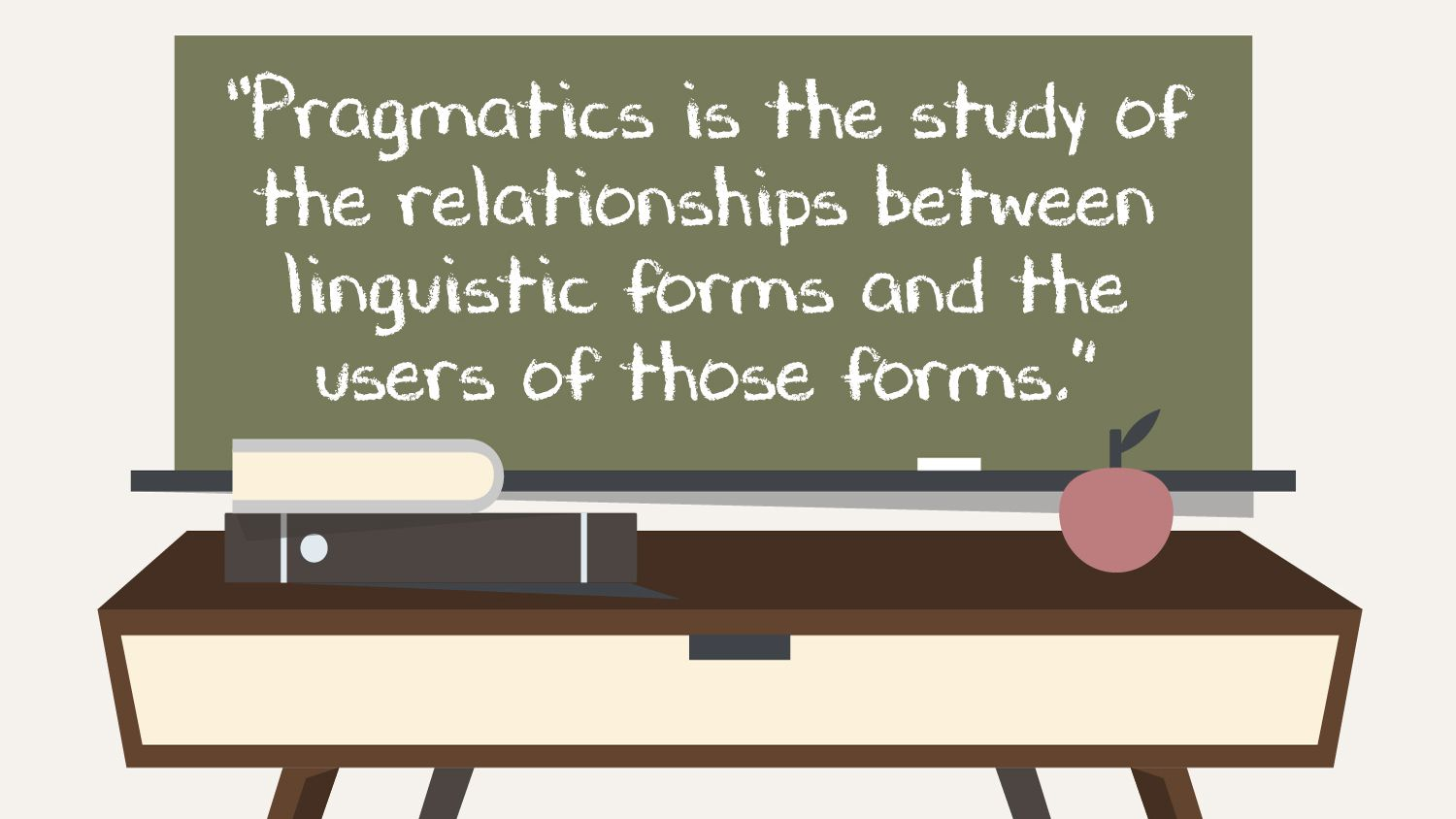 Pragmatics Gives Context to Language