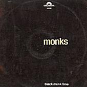 The Monks 'Black Monk Time'