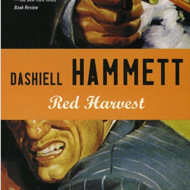 Red Harvest by Dashiell Hammett