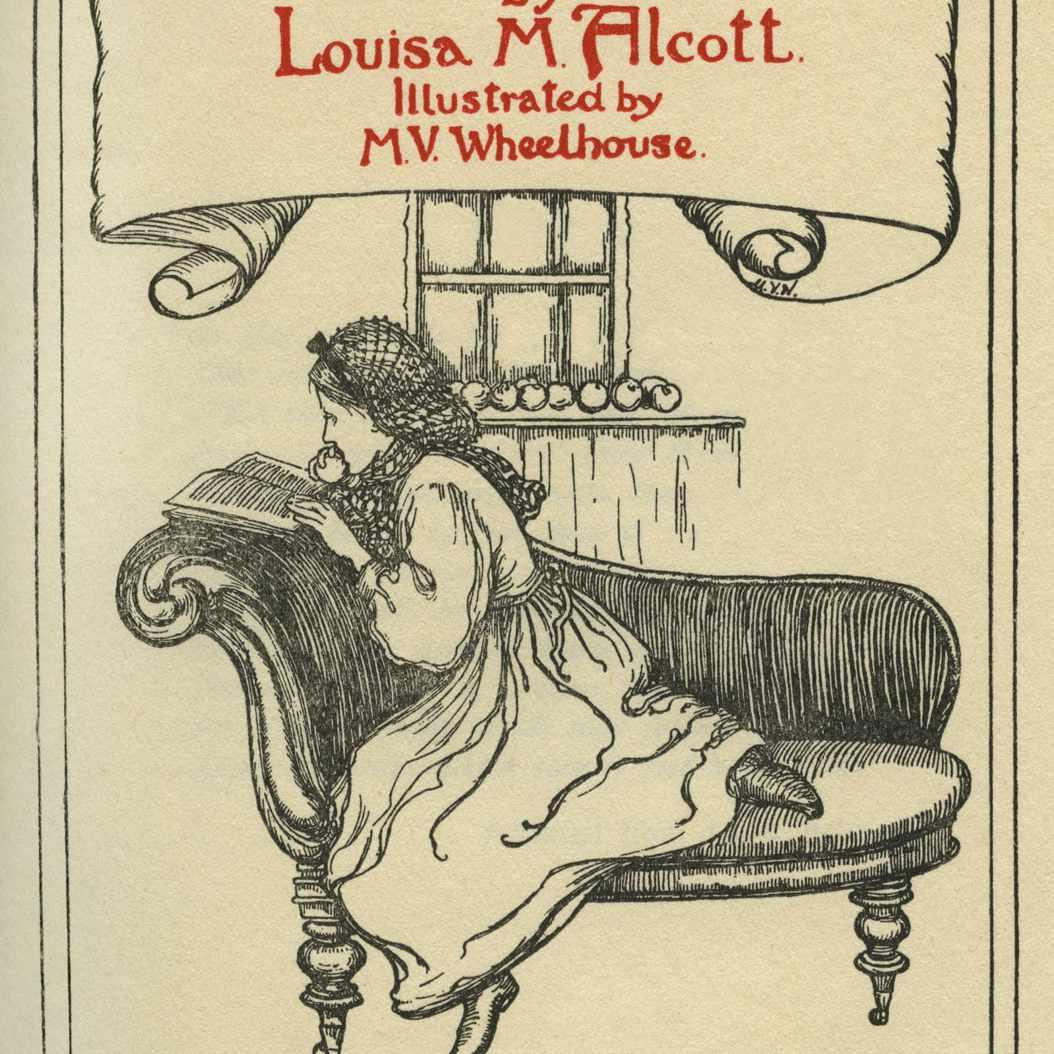 Little Women by Louisa M Alcott...