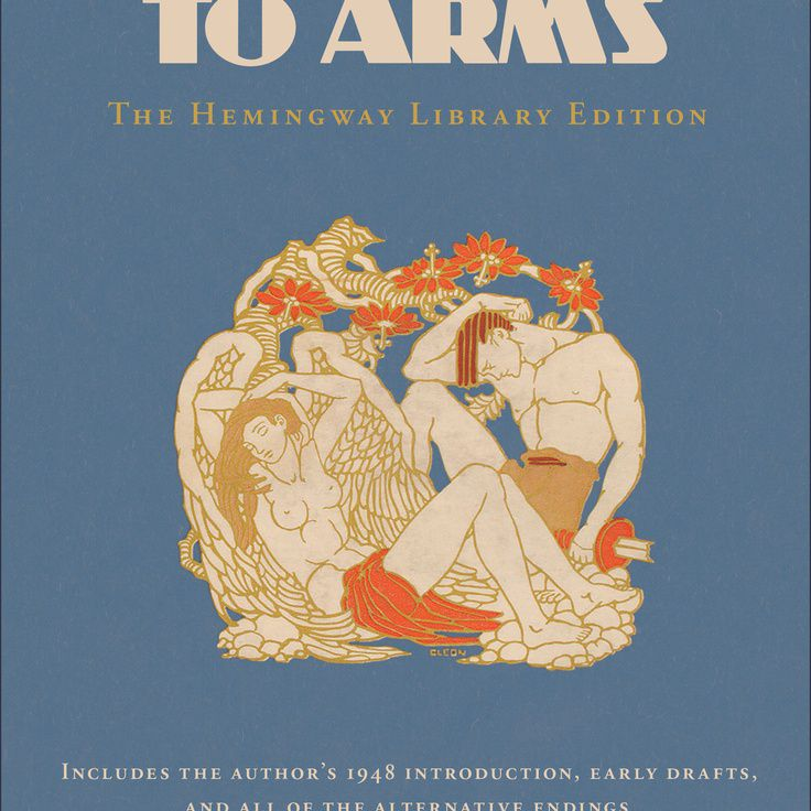 A Farewell to Arms, by Ernest Hemingway