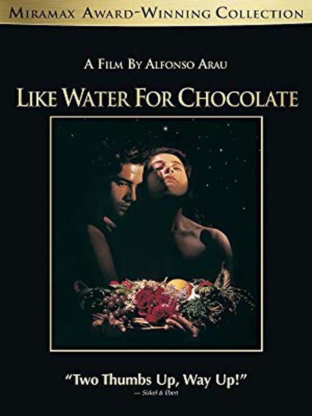 Like Water for Chocolate (Como Agua por Chocolate)