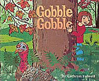 Cover srt for Gobble Gobble, and Informational children's picture book