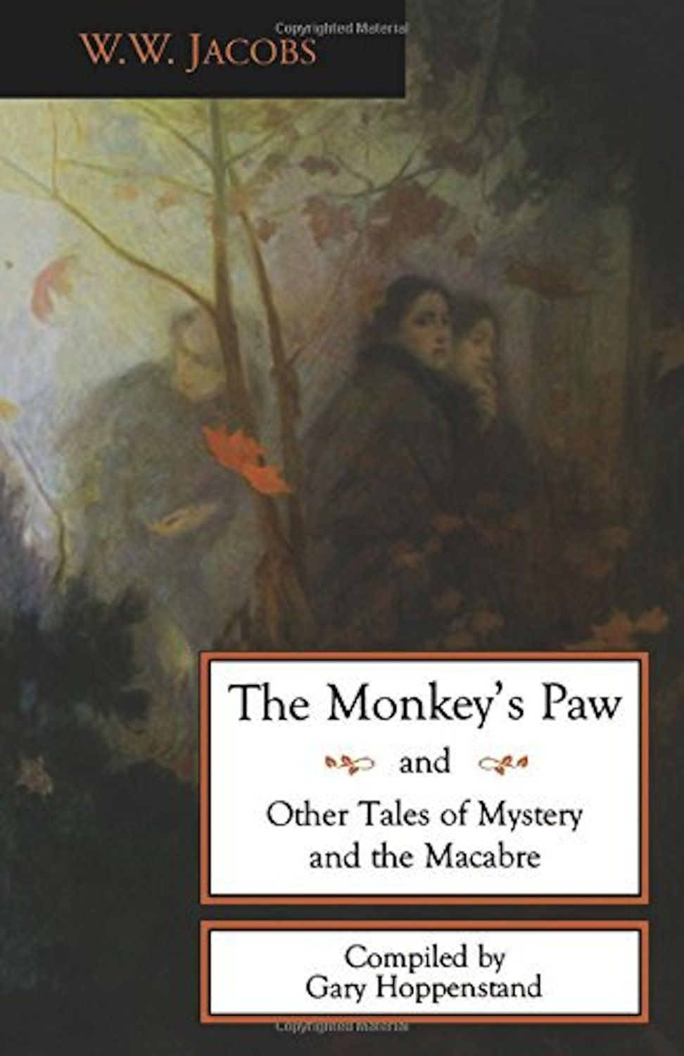 the theme of fate in w w jacobs story the monkeys paw Students identify the theme of the monkey's paw and relate it to prior knowledge for this the monkey's paw lesson, students discuss fate and coincidence and debate which one controls students then decide whether fate or coincidence rules over the main character's life in the story.