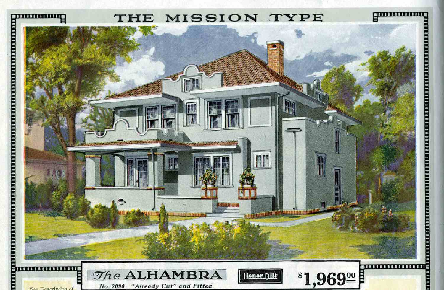 Colored illustration of The Alhambra Honor Bilt Already Cut and Fitted catalog house, foursquare Mission Type stucco house with front porch, front parapet, and pyramid roof for $1969