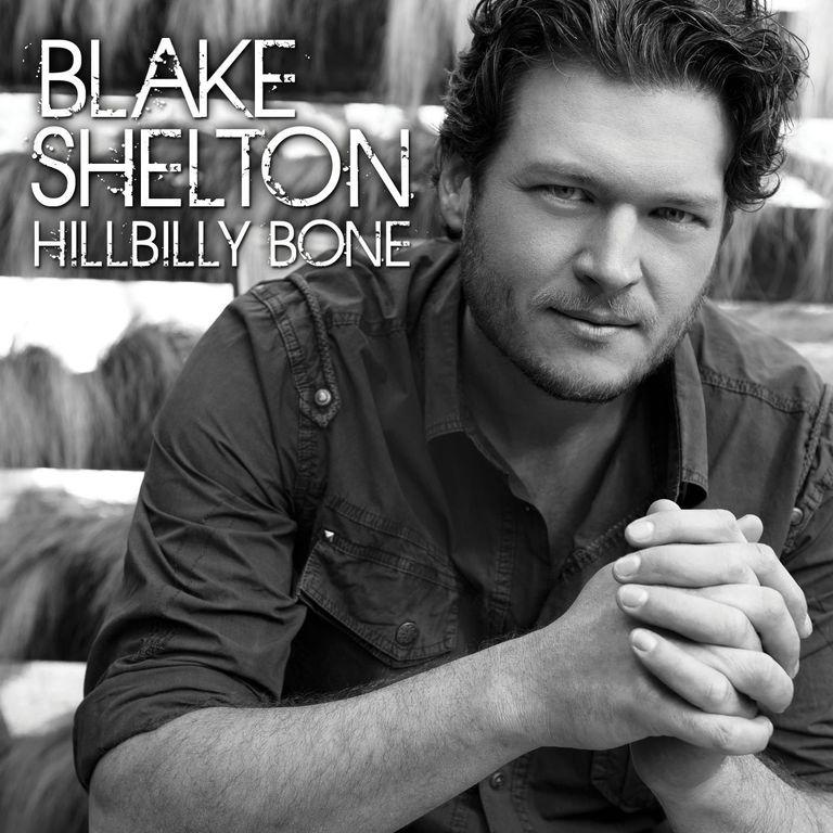 Blake Shelton Hillbilly Bone