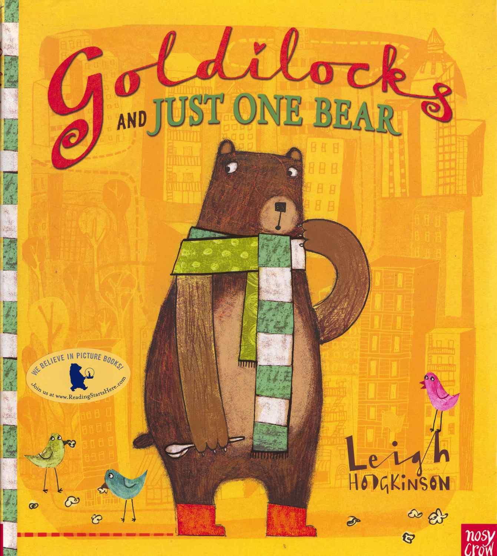 Goldilocks and Just Oe Bear