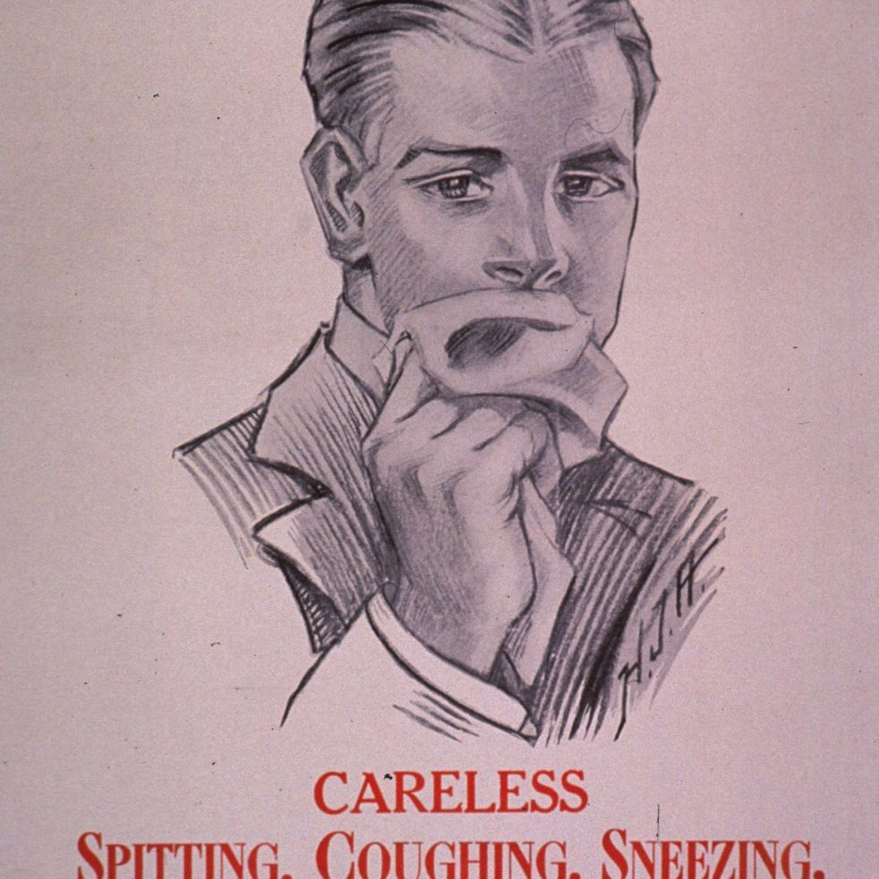 A sign that states: Careless Spitting, Coughing, Sneezing Spread Influenza and Tuberculosis.