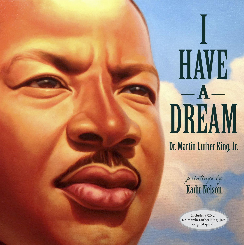 I Have A Dream Children S Book About Mlk Junior