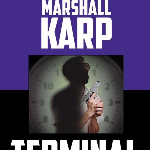 Terminal, by Marshall Karp