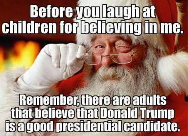 Believing in Santa and Donal Trump