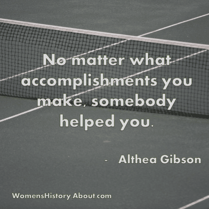 Althea Gibson Quote