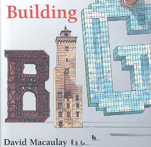 Building Big by David Macaulay