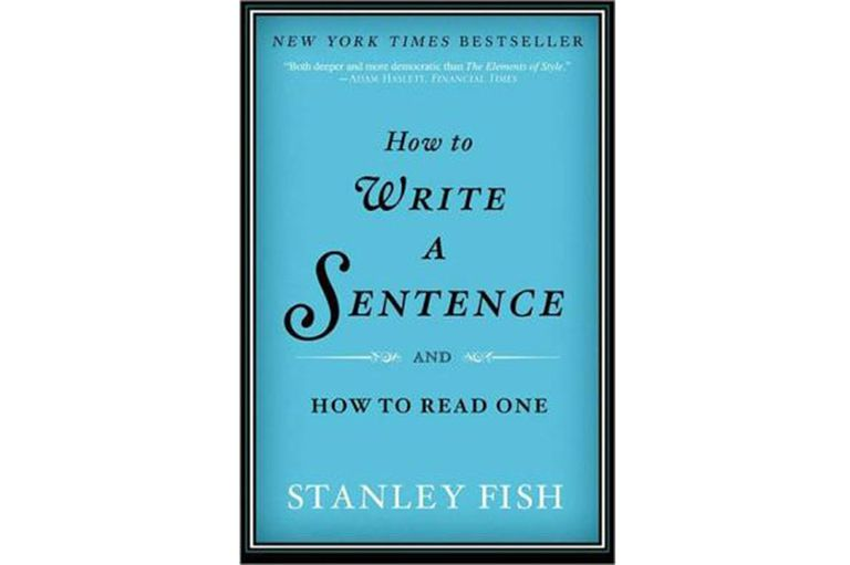 How to Write a Sentence by Stanley Fish book cover