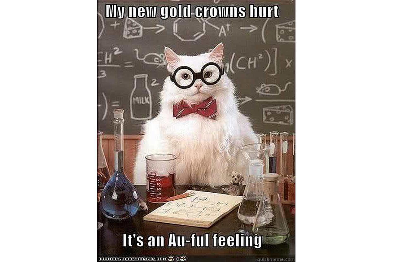 Chemistry Cat has sore teeth.