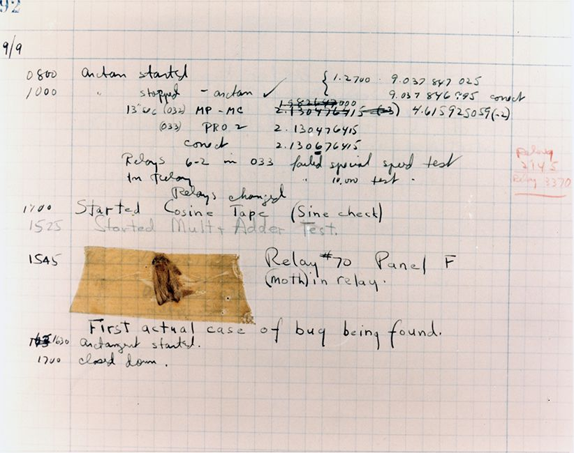 First Computer Bug Moth found trapped between points at Relay # 70, Panel F, of the Mark II Aiken Relay Calculator while it was being tested at Harvard University, 9 September 1945