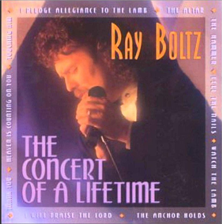 Ray Boltz - The Concert of a Lifetime