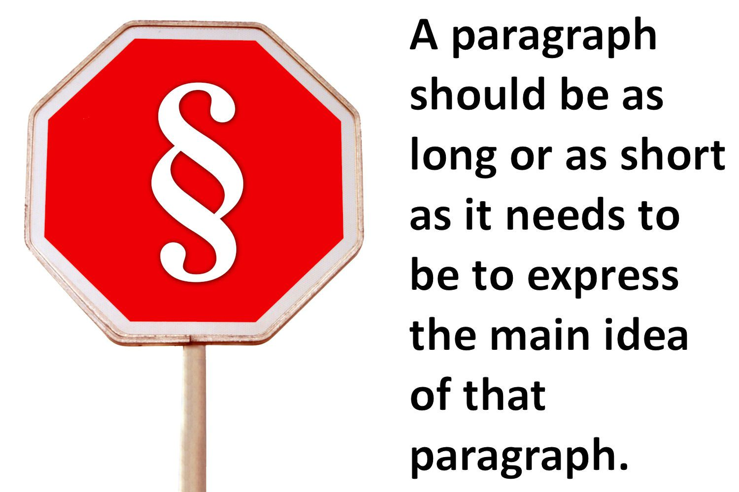 essay how long should a paragraph be How long should a introduction be for a 5 paragraph essay (generally, a paragraph should be at least four sentences) longer essays often require longer paragraphs that contain more information the basic rule for determining paragraph length is to keep each paragraph to only one main idea.